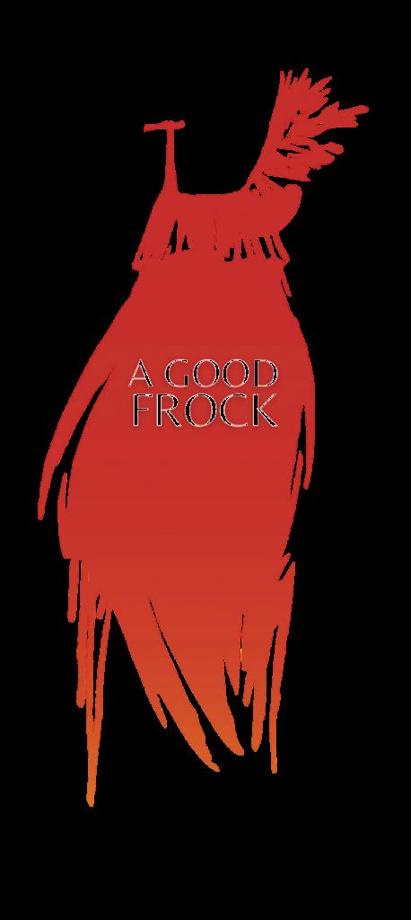 A Good Frock